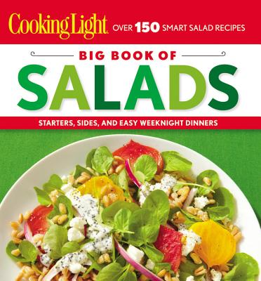 Cooking Light Big Book of Salads By Cooking Light (COR)